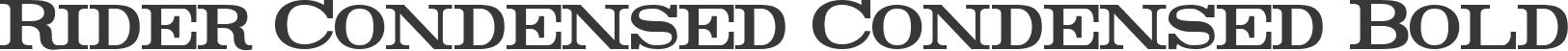 Rider Condensed Condensed Bold