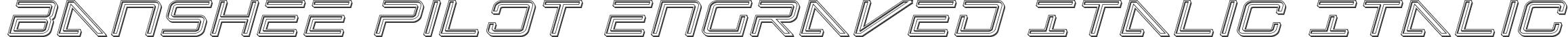 Banshee Pilot Engraved Italic Italic