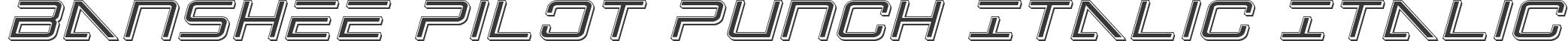 Banshee Pilot Punch Italic Italic